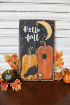 Primitive folk art, fall scene painted on distressed cedar wood. Hello Fall is perfect for your autumn decor.