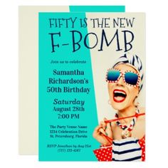 """Celebrate a wildly hilarious birthday party for her with this retro style """"Fifty is the new F-Bomb"""" invitation. Matching products available to coordinate your theme. 50th Birthday Party Invitations, Birthday Cards, Birthday Ideas, Navy Birthday, Unicorn Birthday, 21st Birthday, Birthday Celebration, Birthday Parties, Polka Dot Bags"""