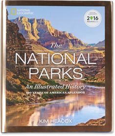 National Geographic The National Parks: An Illustrated History - REI.com
