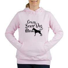 Crazy Boxer Dog Mom Womens Hooded Sweatshirt
