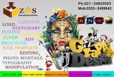 Graphics Designing Course by ZAMS Duration : 04 Months.  Software's: Adobe Photoshop CC, Adobe Illustrator CC In-design CC Coral Draw X7. (and others useful graphic techniques)  Key Skills: Graphics Skills for simplest Logo Designing, up-to most comprehensive Print Media, Internet, Press Advertisement, Signboards, Billboards, Web Templates etc.  For more information contact: 0333-2499942 021-34820003  Suit no 204, 2nd Floor Nabi Center Adjacent to Pizza Hut, Block 13-A Gulshan e Iqbal…