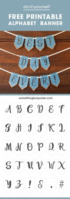 "Loads of Banners online only have"" Happy Birthday"" or ""Just Married"" lettering. This free printable gives you ALL the letters of the Alphabet so you can write whatever you w…"
