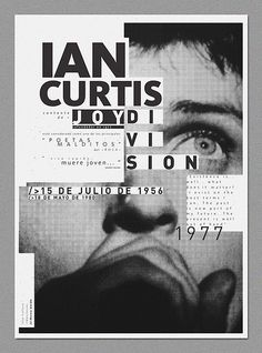 Great #poster design for Joy Division and Ian Curtis. Nice #typography and use of grid