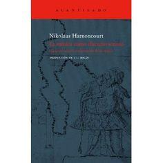 La música como discurso sonoro (El Acantilado): Amazon.es: Nikolaus Harnoncourt, J.L. Milán: Libros