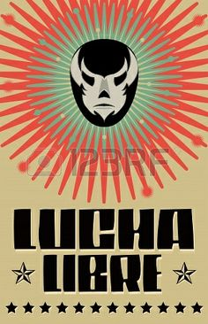 Lucha Libre - wrestling  spanish text - Mexican wrestler mask - poster Stock Photo - 22731078