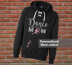 Adorable DANCE MOM lace-up hoodie you can personalize with the names of your…