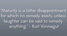From Kurt Vonnegut Quotes. QuotesGram