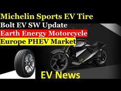 MICHELIN Tire for Sports EV| BOLT EV SW Update | Earth Energy E-Scooter| EU EV Market | EV News - YouTube Electric Vehicle, Electric Cars, Michelin Tires, E Scooter, Automobile, Earth, Marketing, Vehicles, Sports