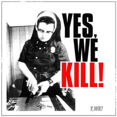 Yes, We Kill! first album cover