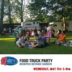 Food Truck Garden Party-SuperHeroes/SuperVillains @MemphisBotanic Today from 5-8pm with @Q1075 #FoodTruck #Party