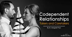 Are you a taker or a caretaker Discover how this relationship system is often the underlying cause of problems and what to do to heal a codependent system