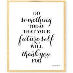 Health Motivation Do Something Today -Inspirational Wall Art - Motivational - Work Hard - Office Decor - Great Quotes, Quotes To Live By, Citations Yoga, Therapy Office Decor, Counseling Office Decor, Office Quotes, Work Quotes, Quotes About Work, Life Quotes