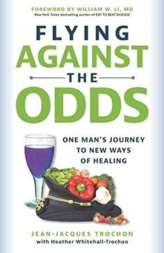 Flying Against the Odds: One Man's Journey to New Ways of Healing by Jean-Jacques Trochon Kieran Trippier, Book Publishing, Bestselling Author, Healing, Journey, News, Words, The Journey, Horse