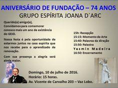 Grupo Espírita Joana D'Arc Convida para o Aniversário de Fundação - 74 Anos - Vaz Lobo - RJ - http://www.agendaespiritabrasil.com.br/2016/07/10/grupo-espirita-joana-darc-convida-para-o-aniversario-de-fundacao-74-anos-vaz-lobo-rj/
