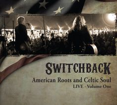 Switchback - American Roots & Celtic Soul Live Vol. One, Blue Jim Marshall, Song One, The Marketing, Favorite Words, Photography And Videography, Inevitable, Tree Art, Historian, Time Travel