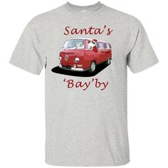 @ParkedLife has - Santa's Bay'by - ...  in Our Store. Check it Out Here http://parkedlife.com/products/santas-bayby-custom-ultra-cotton-t-shirt?utm_campaign=social_autopilot&utm_source=pin&utm_medium=pin