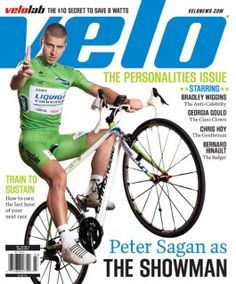 Peter Sagan - Like a boss! Velo magazine — March 2013