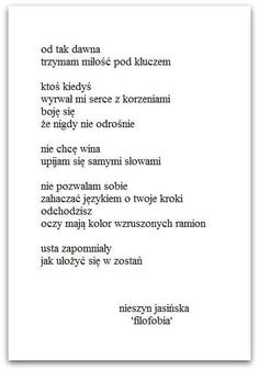 Nieszyn Jasińska Poem Quotes, Life Quotes, Meaningful Words, Sad, Thoughts, Inspiration, Poem, Literatura, Quote