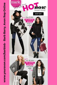 mark by Avon - trendy fashion - mark pullover poncho - mark cocoon cardigan - stay warm, cozy and stylish - Shop all mark fashion at my eStore  https://www.avon.com/category/mark?rep=barbieb #mark #avon #fashion #sweater #pullover #poncho #avonrep  https://barbieb.avonrepresentative.com