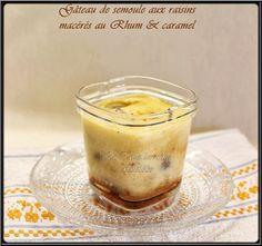 LA TABLE LORRAINE D'AMELIE: Gâteau de semoule caramélisé au rhum et raisins se...