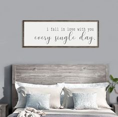 "Master bedroom wall decor | I fall in love with you every single day | farmhouse bedroom decor | framed sign | rustic wall decor |18"" x 48"""