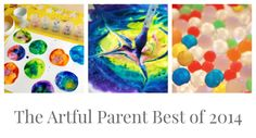 The Artful Parent Best of 2014 - The Top 10 Posts of the Year