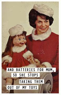 batteries for mum....retro xmas funny....
