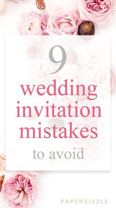 No wedding is perfect, we all know that. Wedding invitation mishaps are pretty common. But you would want to avoid some mishaps more than others (how about misspelling your mother-in-law's name..). We have assembled a list of 9 wedding invitation mistakes to avoid. #weddingblog #weddinginvitations #weddingtips #weddingstationery #diywedding #weddinghelp