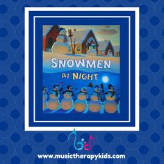 Singable books are a great way to engage children who have Autism or special needs, and as promised, today we are continuing our monthly singable book series with Snowmen at Night. Snowmen At Night, Music Therapy, Special Needs, Pre School, Preschool Crafts, Book Series, Autism, Snowman, Songs