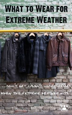 What to Wear for Extreme Weather