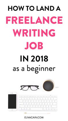 Looking for a freelance writing job in 2018? You're going to have to do more than a freelance writing pitch. Learn how to land an online writing gig in 2018 | freelance writing tips | learn to freelance write | freelance writing jobs