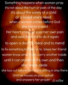 Praying especially today for our daughter, Julie, and her unborn son, Logan, during some pregnancy complications.  God is able! God can, He is an awesome God!
