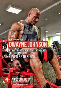 Dwayne Johnson Workout Quotes   Never be denied   Motivational Quotes