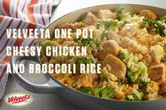 VELVEETA One Pot Cheesy Chicken and Broccoli Rice - Not a math whiz? This one's easy. 1 skillet + 5 ingredients + 25 minutes = a cheesy chicken, broccoli and rice dish. Now that's a tasty equation. For more Endless Gold recipes visit velveeta.com