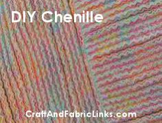 DIY Chenille at CraftAndFabricLinks.com