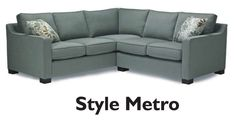 Stylus Made to Order Sofas : hand built sofas. Metro can be custom ordered to fit your living room layout and in the fabric that will work best for you. Sectional, Living Room Decor Furniture, Sofa Styling, Furniture, Room Layout, Sectional Couch, Living Room Remodel, Sectional Sofa, Elegant Furniture