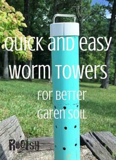 quick and easy worm towers for better garden soil | Rootsy.org
