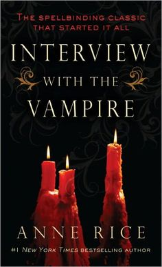 """""""Here are the confessions of a vampire. Hypnotic, shocking, and chillingly erotic, this is a novel of mesmerizing beauty and astonishing force–a story of danger and flight, of love and loss, of suspense and resolution, and of the extraordinary power of the senses. It is a novel only Anne Rice could write."""""""