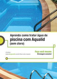 Trate bem da água da sua piscina com a nossa Ficha de Bricolagem. Garanta você mesmo a sua diversão e da sua família! http://leroy.co/1yksU20