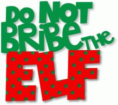Silhouette Design Store - View Design #70722: do not bribe the elf polka dots