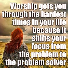 When Christ is the center of your focus everything else comes into proper perspective.