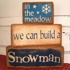 In the meadow we can build a snowman