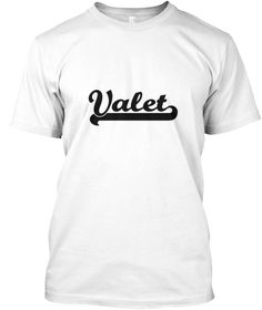 Valet Artistic Job Design White T-Shirt Front - This is the perfect gift for someone who loves Valet. Thank you for visiting my page (Related terms: Professional jobs,job Valet,Valet,valets,valet,valet parking,suit valet,mens valet,clothing valet,dr ...)