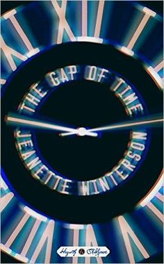 The Gap of Time is a modern retelling of Shakespeare's play The Winter's Tale. It is the first book in the Hogarth Shakespeare Series that has acclaimed . Cool Books, New Books, Books To Read, Best Book Covers, Beautiful Book Covers, This Is A Book, The Book, Hogarth Shakespeare, William Shakespeare