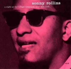 sonny rollins village vanguard at DuckDuckGo