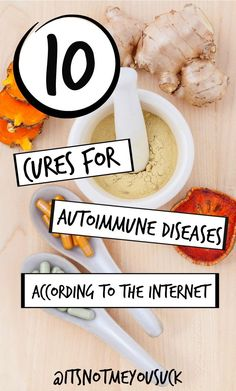 10 Cures for Autoimm