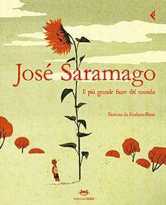 Il più grande fiore del mondo - J. Saramago