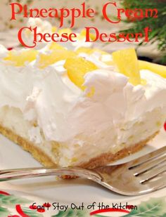 Pineapple Cream Cheese Dessert | Can't Stay Out of the Kitchen | luscious, light and fluffy layered dessert with a graham cracker crust, cream, whipped topping and pineapple on top!