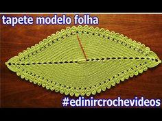 TAPETE DE CROCHE MODELO FOLHA EDINIRCROCHEVIDEOS