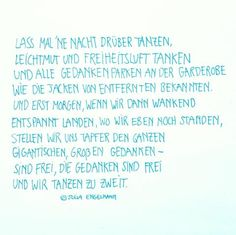 Große Mädchen weinen nicht; Sie tanzen....! Poem Quotes, Words Quotes, Life Quotes, Sayings, German Quotes, Slam Poetry, How To Express Feelings, Live Laugh Love, Quote Prints